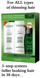 Lanza Healing Nourish for thinning hair - fuller looking hair within 30 days.